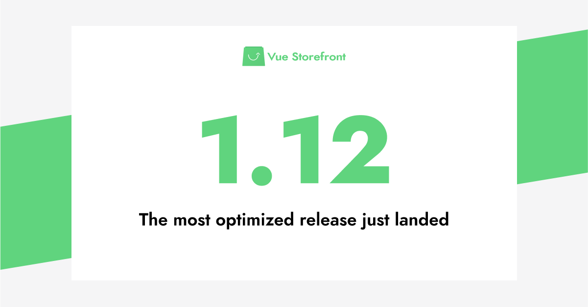 The most optimized Vue Storefront 1.x so far